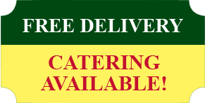 Free Delivery Catering Available